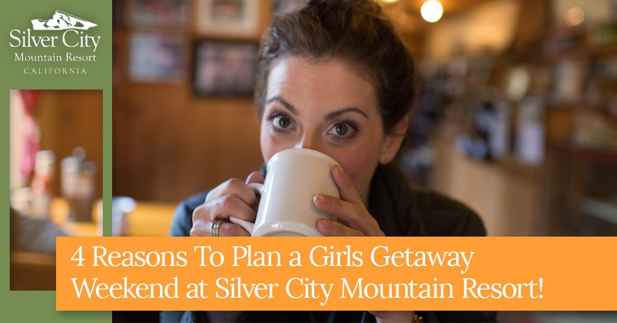 4_Reasons_to_Plan_a_Girls_Getaway_Weekend_at_Silver_City_Mountain_Resort.jpg